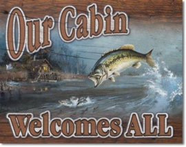 Our Cabin Welcomes All Metalen wandbord 31,5 x 40,5 cm.