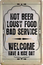Hot Beer Lousy Food.  Metalen wandbord  20 x 30 cm.