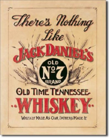 Jack Daniel's There's Nothing Like Metalen wandbord 31,5 x 40,5 cm.