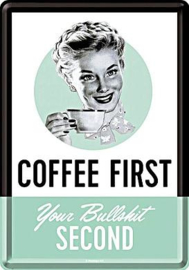Coffee First Metalen Postcard 10  x 14 cm.