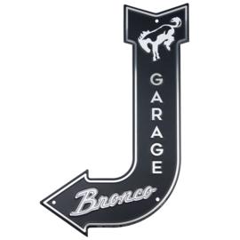 Bronco Garage.  Aluminium Arrow Signs 28 x 43 cm.