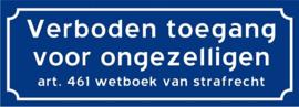 Verboden toegang voor ongezelligen (Blauw)