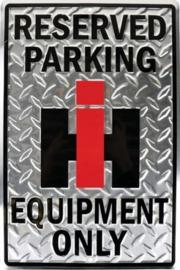 International Harvester reserved parking. Aluminium wandbord 30,5 x 45,7 cm.