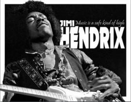 Jimi Hendrix Music is.   Metalen wandbord 31,5 x 40,5 cm.