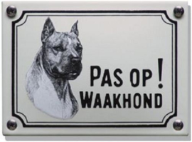 Pas op Waakhond Stafford Terrier Emaille bordje 14 x 10 cm.