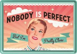 Nobody is Perfect Metalen Postcard 10 x 14 cm
