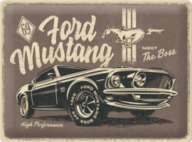 Ford Mustang Meet The Boss .  Metalen wandbord in reliëf 30 x 40 cm.