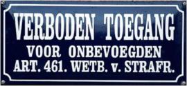 Verboden Toegang voor onbevoegden  Emaille bordje 35 x 16 cm.