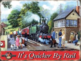 It's Quicker By Rail. Metalen wandbord 30 x 40 cm.