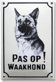 Pas op Waakhond Herdershond Emaille bordje 20 x 30 cm.