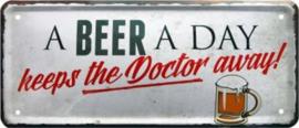 A Beer A Day . Metalen wandbord 12 x 28 cm.