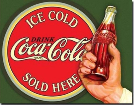 Coca-Cola  Ice Cold - Sold Here . Metalen wandbord 31,5 x 40,5 cm.
