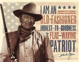 John Wayne Patriot.  Metalen wandbord 31,5 x 40,5 cm.