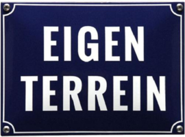 Eigen Terrein Emaille bordje 22 x 16 cm.