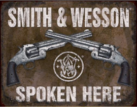 Smith & Wesson Spoken Here Metalen wandbord 31,5 x 40,5 cm.