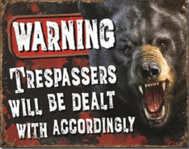 Warning Trespassers Bear  Metalen wandbord 31,5 x 40,5 cm.