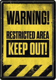 Warning ! Restricted Area Metalen Postcard 10 x 14 cm.