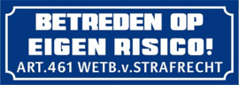 Betreden op eigen risico (Blauw)