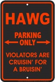 HAWG Parking Only.  Aluminium wandbord 20 x 30 cm.