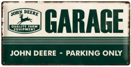 John Deere Garage Parking Only Metalen wandbord in reliëf 25 x 50 cm