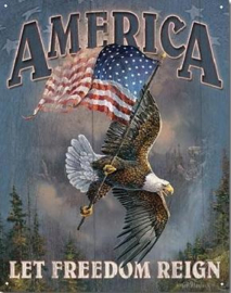 America - Let Freedom Reign Metalen wandbord 31,5 x 40,5 cm