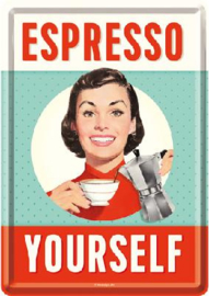 Espresso Yourself Metalen Postcard 10 x 14 cm.