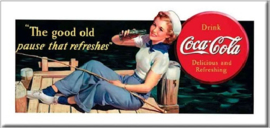 Coca Cola The Good Old.  Metalen wandbord 22 x 45 cm.