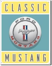 Classic Mustang  Metalen wandbord 31,5 cm  x 40,5 cm..