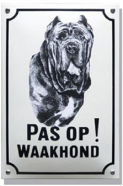 Pas op Waakhond Mastif Emaille bordje 20 x 30 cm.