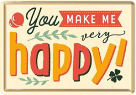 You Make Me Very Happy. Metalen Postcard 10 x 14 cm.