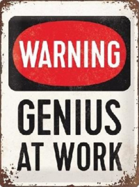 Warning Genius At Work Metalen wandbord in reliëf 30 x 40 cm