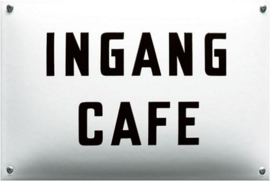 Ingang Cafe Emaille bordje 20 x 30 cm.
