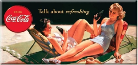 Coca Cola Talk about refreshing.  Metalen wandbord  22 x 45 cm.