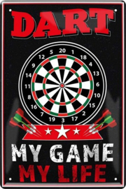 Dart My Game My Life.  Metalen wandbord  20 x 30 cm.