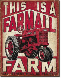 This Is A Farmall Farm Metalen wandbord 31,5 x 40,5 cm.