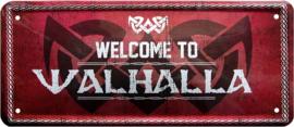 Welcome to Walhalla. Metalen wandbord 12 x 28 cm