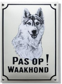 Pas op Waakhond Husky Emaille bordje 20 x 30 cm.