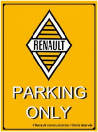Renault Parking Only.   Metalen wandbord in reliëf 20 x 30 cm.​