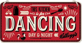 This Kitchen is for Dancing. Metalen wandbord 10 x 20 cm.