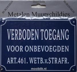 Verboden Toegang voor onbevoegden  Metalen wandbordje 10x 15 cm