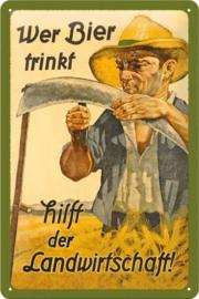 Wer Bier Trinkt  Metalen wandbord in reliëf 20 x 30 cm.