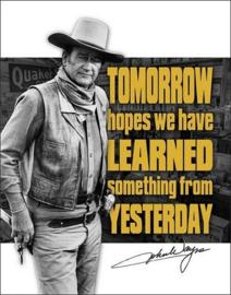 John Wayne Tomorrow.  Metalen wandbord 31,5 x 40,5 cm.