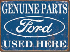 Ford Parts Used Here​ Metalen wandbord 31,5 x 40,5 cm.