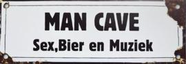 Man Cave Sex, Bier en Muziek