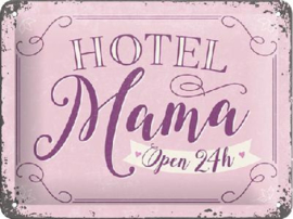 Hotel Mama Open 24h Metalen wandbord in reliëf 15 x 20 cm.