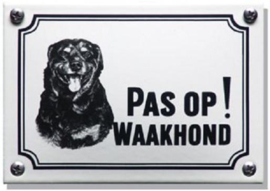 Pas op Waakhond Rottweiler Emaille bordje 14 x 10 cm.