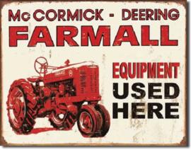 Farmall - Equip Used Here Metalen wandbord 31,5 x 40,5 cm.