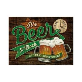 It's Beer O'Clock. Koelkastmagneet 8 cm x 6 cm.