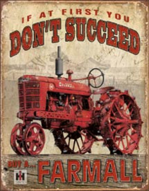 Farmall - Succeed Metalen wandbord 31,5 x 40,5 cm.