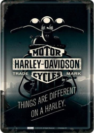Harley-Davidson Things are different ​on a Harley Metalen Postcard 10  x 14 cm.